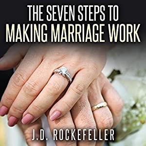 The Seven Steps to Making Marriage Work Audiobook