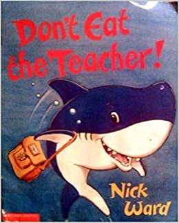 Book Don't Eat the Teacher!