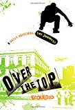 Over the Top, Kay D. Rizzo, 0828025983