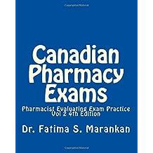 Canadian Pharmacy Exams-Pharmacist Evaluating Exam Practice Vol 2 2018: PEBC Evaluating Exam Review