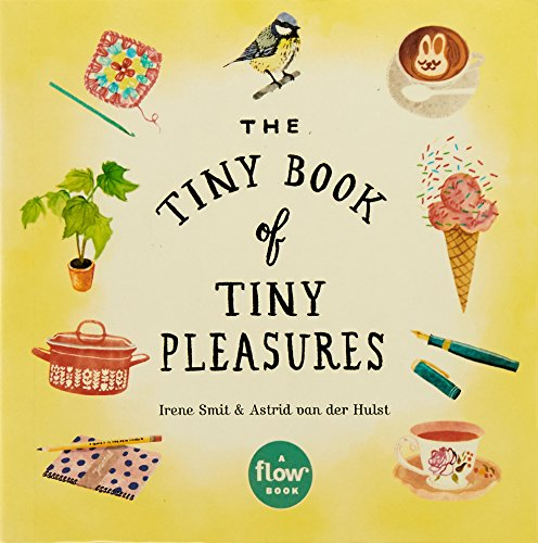 The Tiny Book of Tiny Pleasures ...