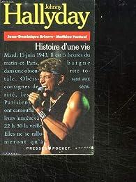 Johnny Hallyday : Histoire d'une vie par Jean-Dominique Brierre