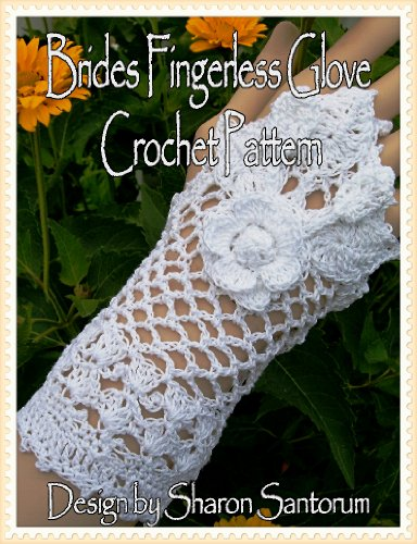 Bride Crochet Pattern - Brides Fingerless Glove Crochet Pattern