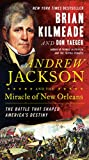 Andrew Jackson and the Miracle of New