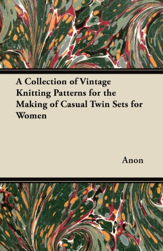 Twin Set Knitting Pattern - A Collection of Vintage Knitting Patterns for the Making of Casual Twin Sets for Women
