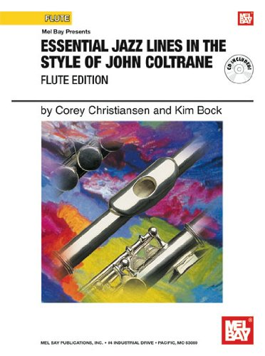 Essential Jazz Lines in the Style of John Coltrane, Flute Edition (Mel Bay Presents)