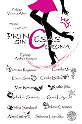 Princesas sin corona (Spanish Edition)