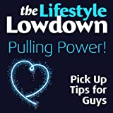 img - for The Lifestyle Lowdown: Pulling Power! Pick Up Tips for Guys book / textbook / text book