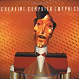 Creative Computer Graphics, Annabel Jankel and Rocky Morton, 0521262518
