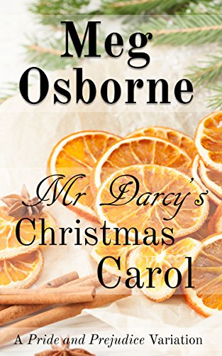 Mr Darcy's Christmas Carol: A Pride and Prejudice Variation