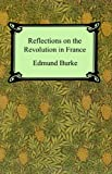 Reflections on the Revolution in France, Edmund Burke, 1420924974