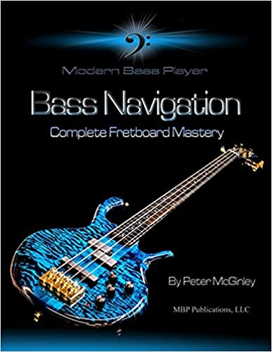 Bass Navigation Complete Fretboard Mastery