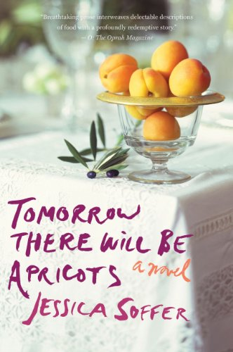 (Tomorrow There Will Be Apricots)