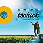 Tschick: Das Hörspiel zum Film | Wolfgang Herrndorf