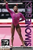 Simone Biles: Superstar of Gymnastics: GymnStars Volume 6