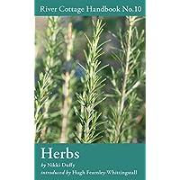 Herbs: River Cottage Handbook No.10 (River Cottage Handbooks)