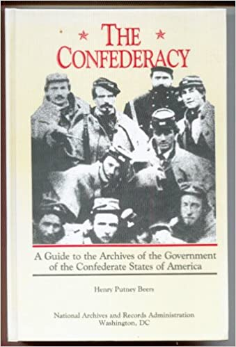 """""PDF"""" The Confederacy: A Guide To The Archives Of The Confederate States Of America. built Check preferee shade about cookies cocinas Georgia"