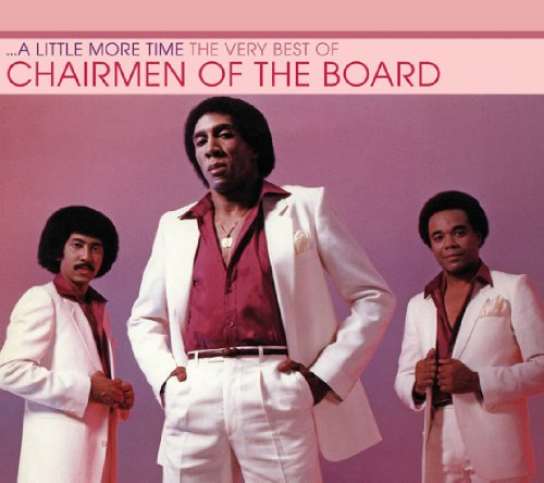 Chairmen Of The Board - Little More Time: Very Best Of Chairmen Of The Boa - Zortam Music