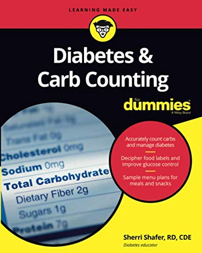 Diabetes and Carb Counting For Dummies (For Dummies (Lifestyle)) (Best Low Carb Diet App 2019)