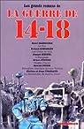 Les grands romans de la guerre de 14-18 par Kessel
