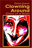 Clowning Around, Dorian Darroh, 1413749976