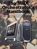 MIDI Orchestrator's Handbook, McCorkle, Dennis F., 0825616166
