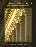 img - for Historic New York: Architectural Journeys in the Empire State book / textbook / text book