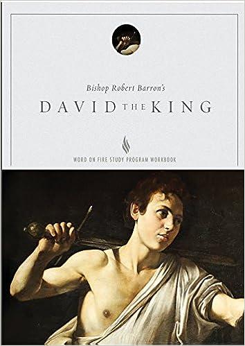 David the King - Study Guide: Jacob W  Wood, Bishop Robert