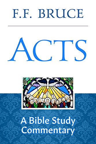 Acts a bible study commentary kindle edition by ff bruce acts a bible study commentary by bruce ff fandeluxe Choice Image