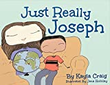 img - for Just Really Joseph: A Children's Book About Adoption, Identity, And Family book / textbook / text book