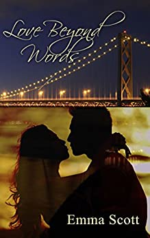 Love Beyond Words (City Lights: San Francisco Book 1) by [Scott, Emma]
