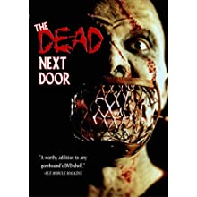 The Dead Next Door (2005)