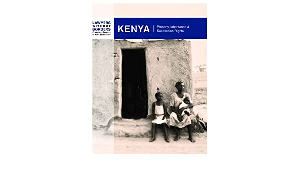 Kenya: Property, Inheritance, and Succession Rights