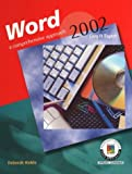 Word 2002: A Comprehensive Approach, Student Edition
