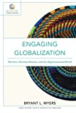 img - for Engaging Globalization: The Poor, Christian Mission, and Our Hyperconnected World (Mission in Global Community) book / textbook / text book