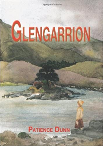 Glengarrion amazon patience dunn 9781909300033 books malvernweather Images