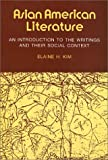 Asian American Literature, an Introduction to the