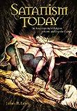 Satanism Today, James R. Lewis, 1576072924