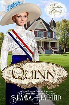 Quinn: (A Sweet Western Historical Romance) (Pendleton Petticoats Book 9) by [Hatfield, Shanna]