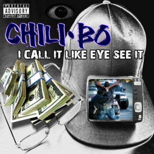 Like eye see it chili bo from the album i call it like eye see it july