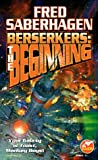 img - for Berserkers: The Beginning book / textbook / text book