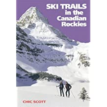 Ski Trails in the Canadian Rockies (rev. ed.)