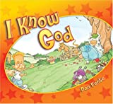 I Know God, Dan Foote, 078144103X