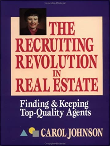 recruiting revolution in real estate finding and keeping top