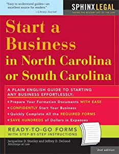 Start a Business in North or South Carolina, 2E (How to Start a Business in North Carolina and South Carolina) from Sphinx Publishing
