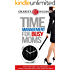 Time Management: For Busy Moms: How Your Family Can Organize, Speed Clean And Declutter Their Day Away (Time Management Made Simple)