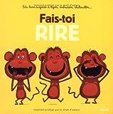vignette de 'Fais-toi rire ! (Guibbaud, Christian)'