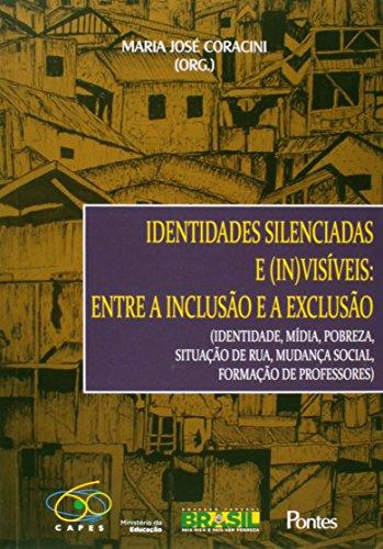 Identidades Silenciadas e (In)Visíveis: Entre a Inclusão e a Exclusão