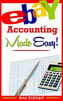 Ebay Accounting Made Easy Eckhart ebook