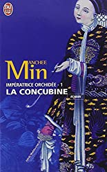 Imperatrice Orchidee 1/LA Concubine (French Edition)